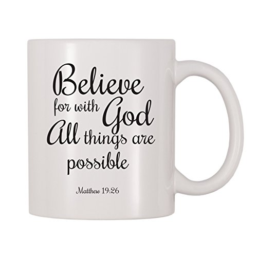 4 All Times Believe For With God All Things Are Possible Coffee Mug (11 oz) ()