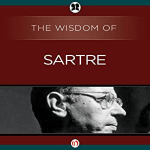 Wisdom of Sartre Audiobook