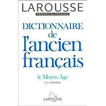 Dict. de l''ancien français: le moyen Âge