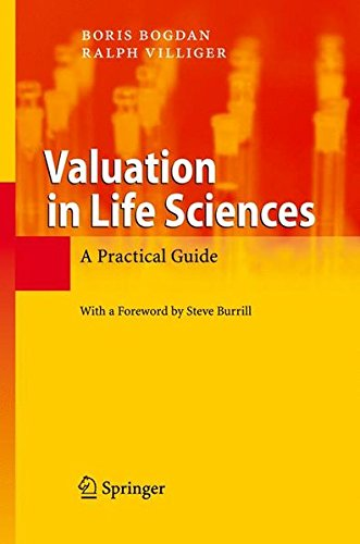 Valuation in Life Sciences: A Practical Guide PDF