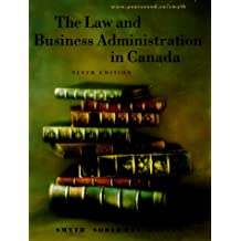The Law and Business Administration in Canada (9th Edition)