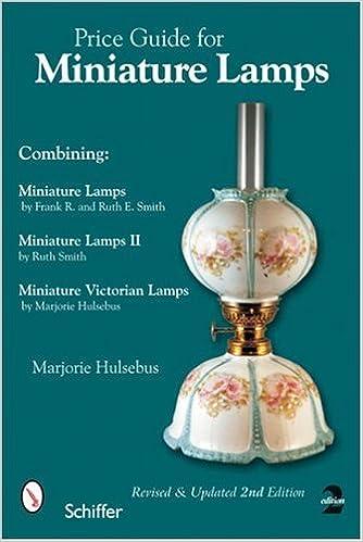 Price Guide For Miniature Lamps: Marjorie Hulsebus: 9780764323720:  Amazon.com: Books