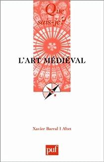 L'art médiéval par Barral I Altet
