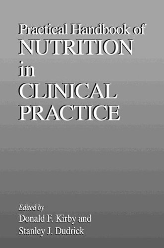 Practical Handbook of Nutrition in Clinical Practice (Modern Nutrition)
