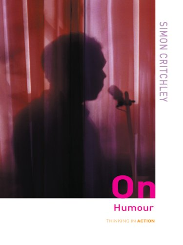 SIMON CRITCHLEY ON HUMOR PDF DOWNLOAD