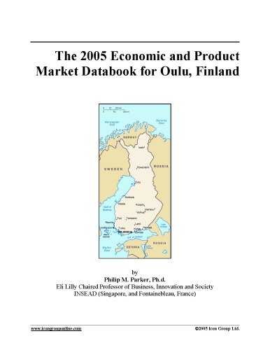 Download The 2005 Economic and Product Market Databook for Oulu, Finland PDF