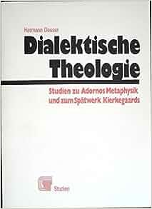 Dialektische Theologie: Studien zu Adornos Metaphysik u