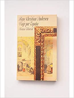 Viaje por España (El Libro De Bolsillo): Amazon.es: Andersen Hans ...