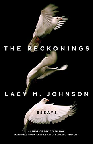 The Reckonings: Essays