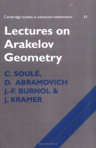 Lectures on Arakelov Geometry (Cambridge Studies in Advanced Mathematics)