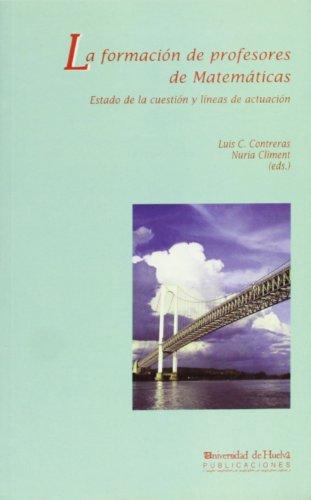Descargar Libro La Formación De Profesores De Matemáticas: Estado De La Cuestión Y Líneas De Actuación Nuria Climent