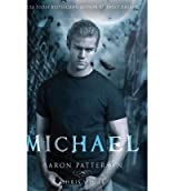 Michael (Airel #BOOK 2) Patterson, Aaron ( Author ) Aug-16-2012 Paperback