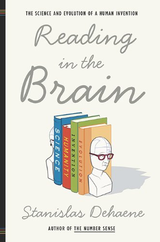 """Reading in the Brain - The Science and Evolution of a Human Invention"" av Stanislas Dehaene"