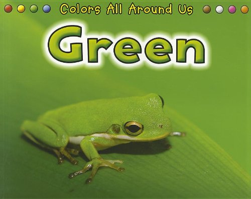 Download Green (Colors All Around Us) PDF