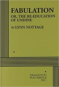 Book Fabulation or, The Re-Education of Undine - Acting Edition by Lynn Nottage (2005)