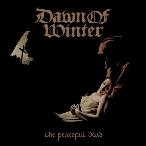 Dawn of Winter: The Peaceful Dead (Audio CD)