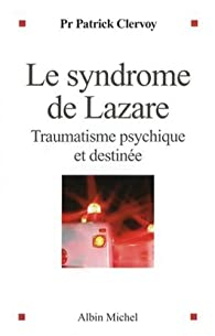 Book's Cover ofLe syndrome de Lazare : Traumatisme psychique et destinée