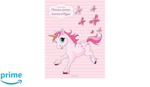 Livre De Coloriage Chevaux Poneys Licornes Et Pegase 1