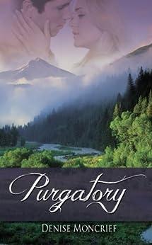 Purgatory (Colorado series Book 2) by [Moncrief, Denise]