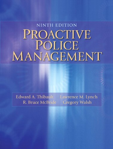 Proactive Police Management (9th Edition) (Bruce Mc R)