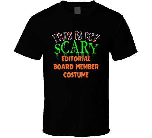This is My Scary Editorial Board Member Halloween Funny Custom Job T Shirt S Black -