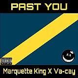 Past You (feat. Va-Cay) [Explicit]