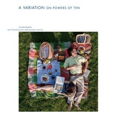 Futurefarmers - A Variation on Powers of Ten(Hardback) - 2012 Edition pdf epub