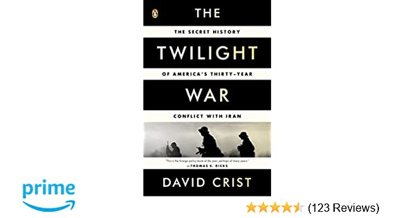 The Twilight War: The Secret History of America's Thirty-Year