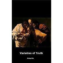 Varieties of Truth: Exploring Epistemology (Philosophical Explorations)