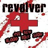 Revolver: New Blood Rock Show