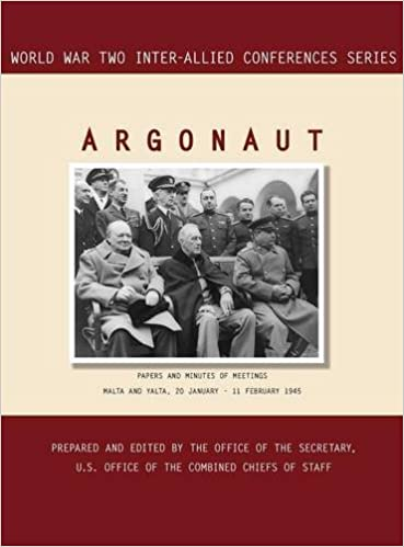 Book ARGONAUT: Malta and Yalta, 20 January-11 February 1945 (World War II Inter-Allied Conferences series)