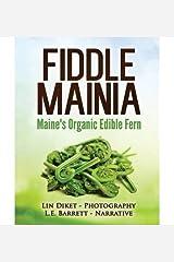 [ Fiddlemainia BY Barrett, L. E. ( Author ) ] { Paperback } 2014 Paperback