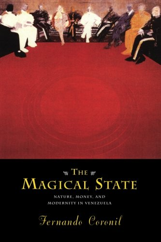 The Magical State: Nature, Money, and Modernity