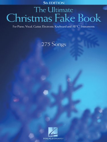 - The Ultimate Christmas Fake Book: for Piano, Vocal, Guitar, Electronic Keyboard & All