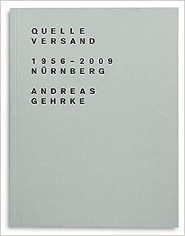 Quelle Versand 19562009 Nürnberg Amazonde Andreas Gehrke