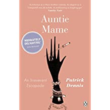 Auntie Mame: An Irreverent Escapade (Penguin Modern Classics)