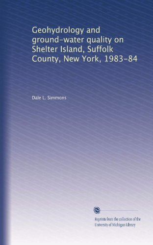 Geohydrology and ground-water quality on Shelter Island, Suffolk County, New York, 1983-84