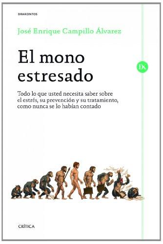 Descargar Libro El Mono Estresado José Enrique Campillo Álvarez