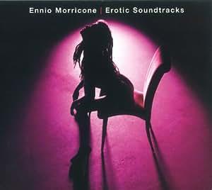 Ennio Morricone - The Erotic Movie Soundtracks