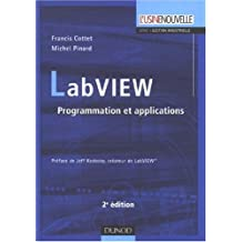LABVIEW 8.5 : PROGRAMMATION ET APPLICATIONS 2ED.