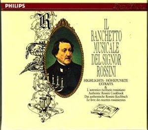 Rossini-Il Banchetto Musicale-Echelle de Soie-Barbier,etc