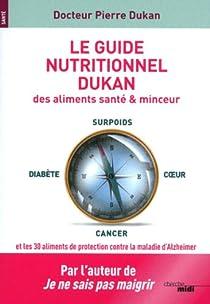 Le guide nutritionnel Dukan par Dukan