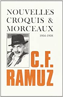 Nouvelles, croquis et morceaux : 1904-1908, Ramuz, Charles Ferdinand
