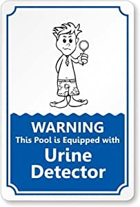 Warning This Pool Is Equipped With Urine Detector Sign 18 X 12 Home Kitchen