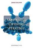 Mastering Opening Strategy-Johan Hellsten