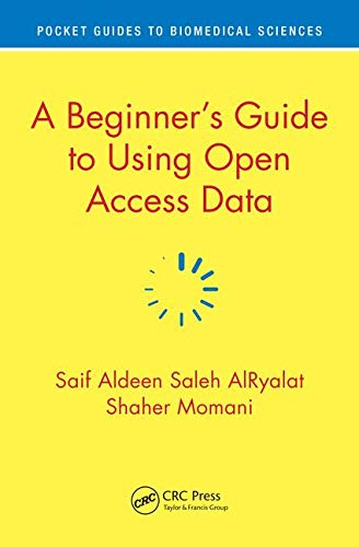 A Beginner's Guide to Using Open Access Data (Pocket Guides to Biomedical Sciences)-cover