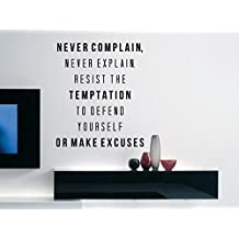 """Brian Tracy Motivational Typography Quote Wall Decal Office Home Decor """"Never Complain, Never Explain"""" 21x17 Inches"""