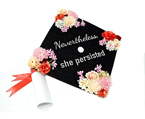 GradWYSE Handmade Graduation Cap Topper Graduation Gifts Graduation Cap Decorations, Nevertheless She Persisted -