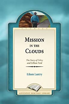 Mission in the Clouds by [Lantry, Eileen E.]