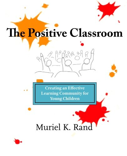 The Positive Classroom